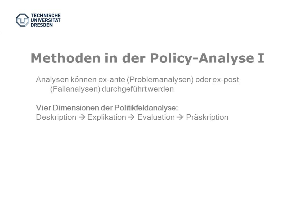 Methoden in der Policy-Analyse I