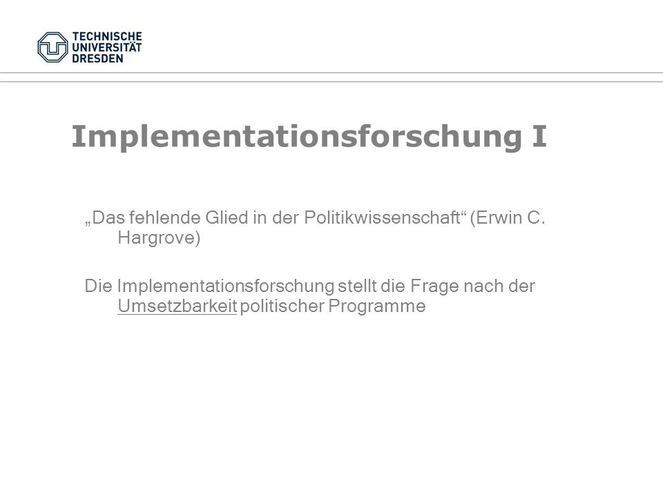 Implementationsforschung I