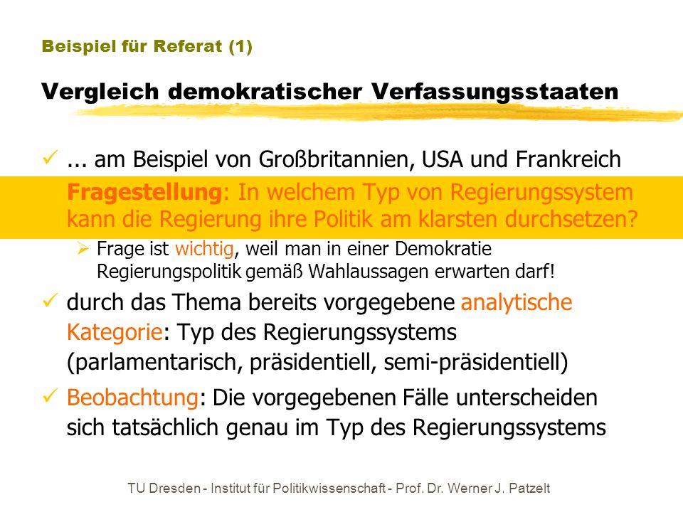 Beispiel für Referat (1) Vergleich demokratischer Verfassungsstaaten