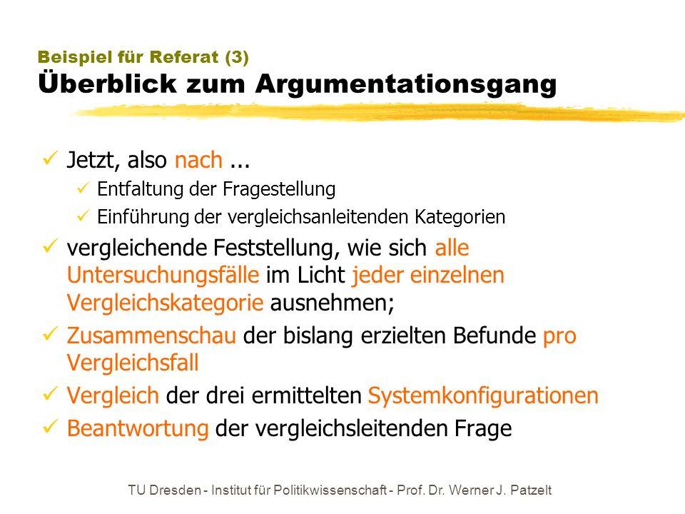 Beispiel für Referat (3) Überblick zum Argumentationsgang