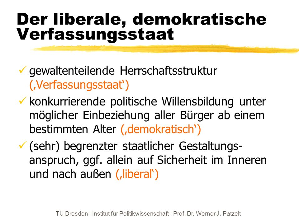 Der liberale, demokratische Verfassungsstaat