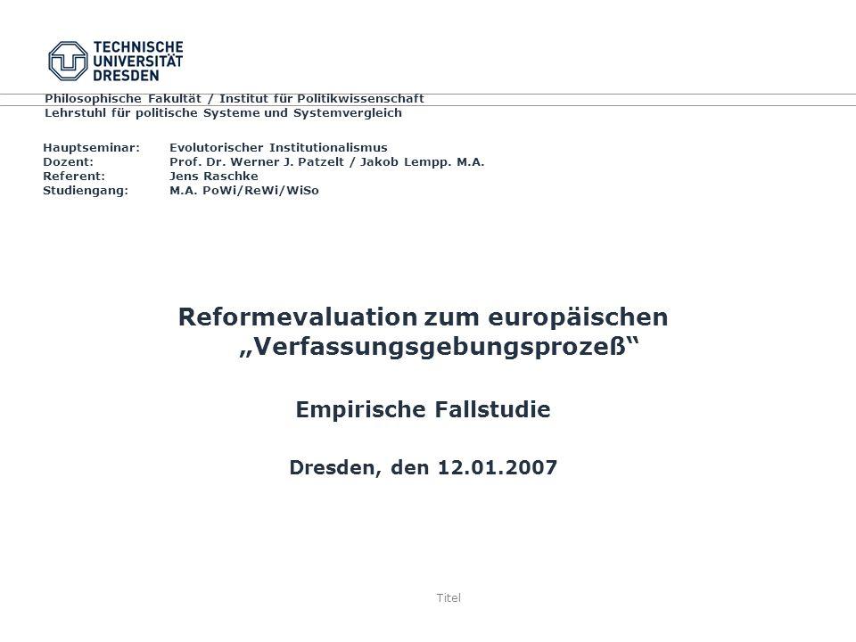 """Reformevaluation zum europäischen """"Verfassungsgebungsprozeß"""