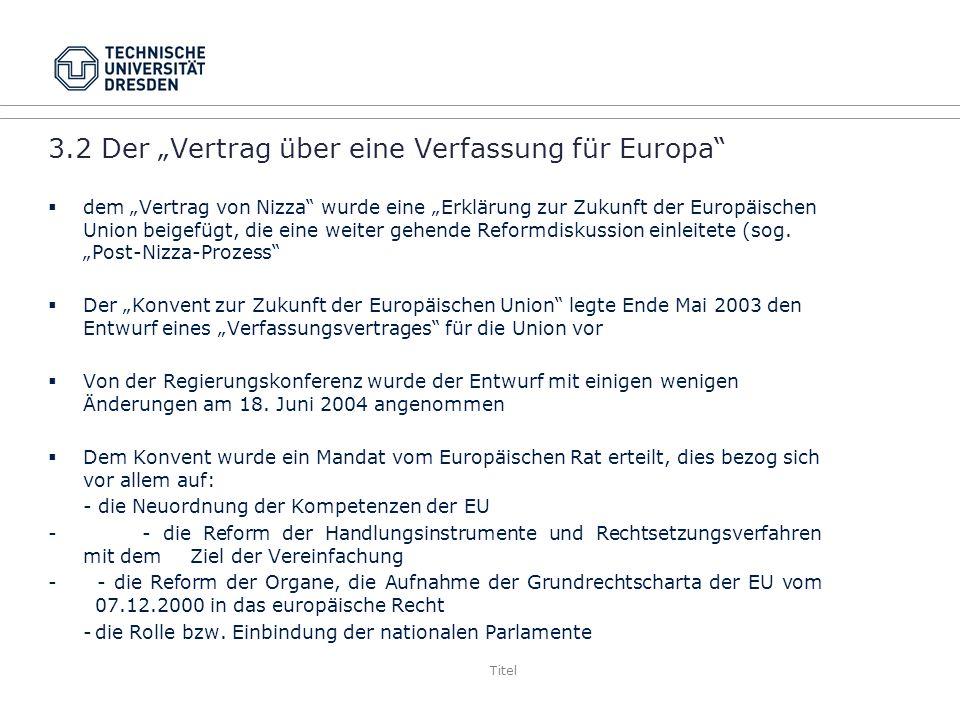 """3.2 Der """"Vertrag über eine Verfassung für Europa"""