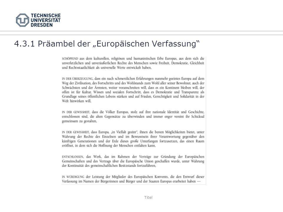 """4.3.1 Präambel der """"Europäischen Verfassung"""