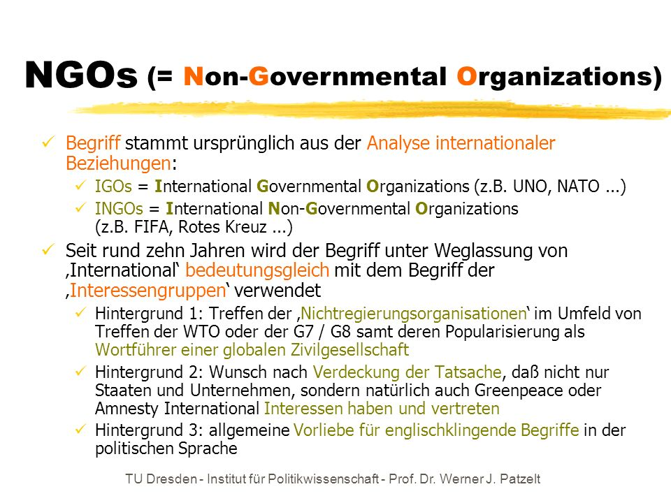NGOs (= Non-Governmental Organizations)