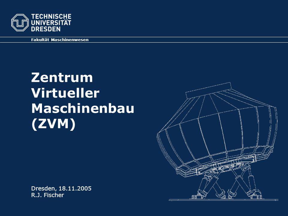 Zentrum Virtueller Maschinenbau (ZVM)