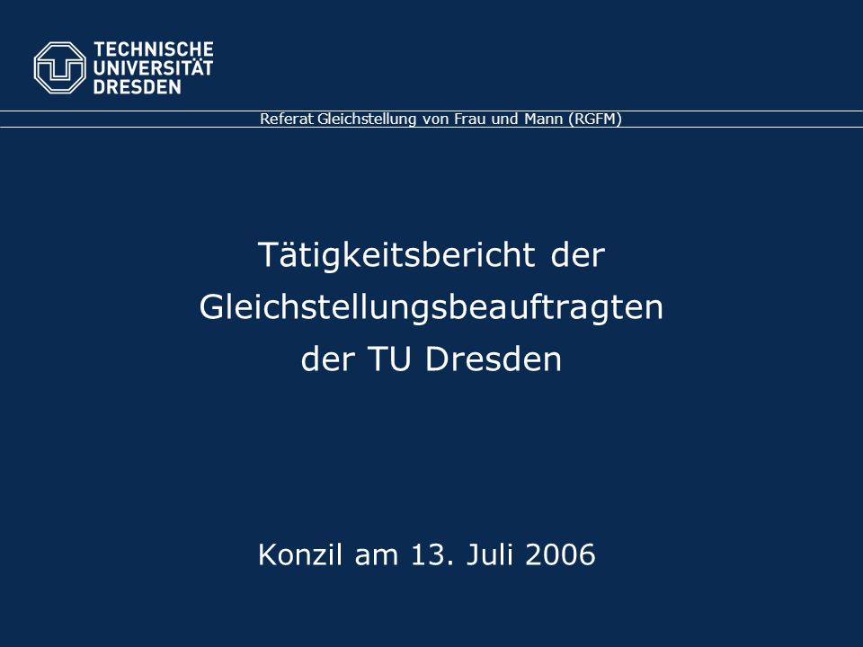 Tätigkeitsbericht der Gleichstellungsbeauftragten der TU Dresden