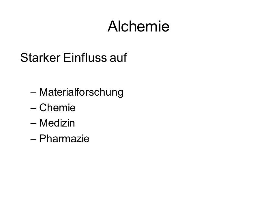 Alchemie Starker Einfluss auf Materialforschung Chemie Medizin
