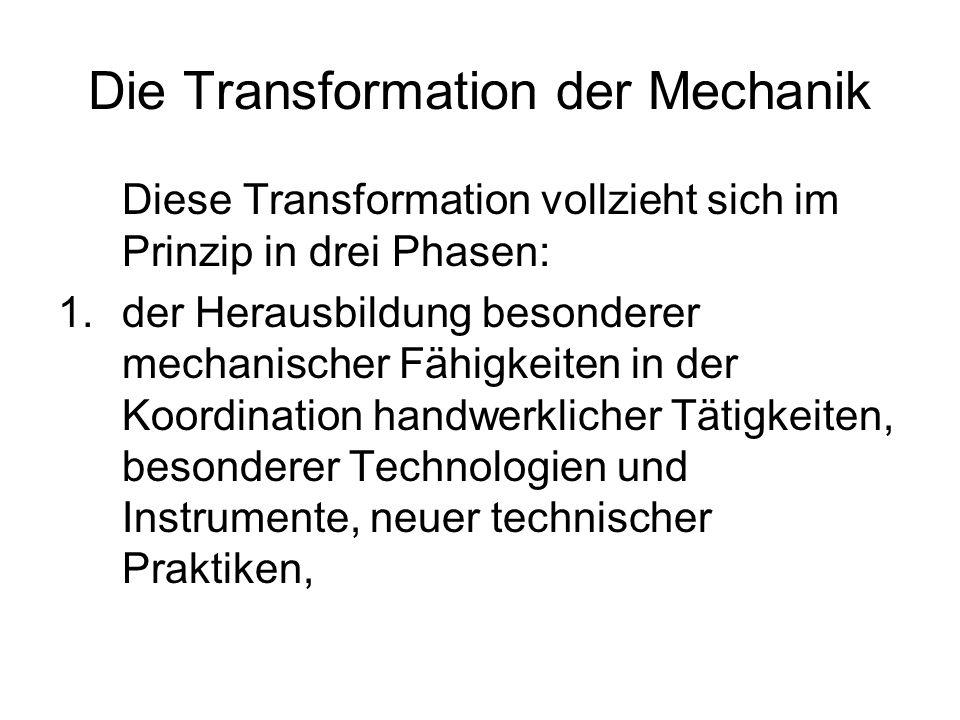 Die Transformation der Mechanik
