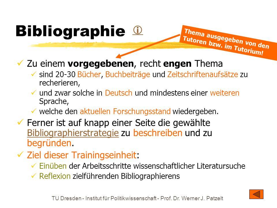 Bibliographie  Zu einem vorgegebenen, recht engen Thema