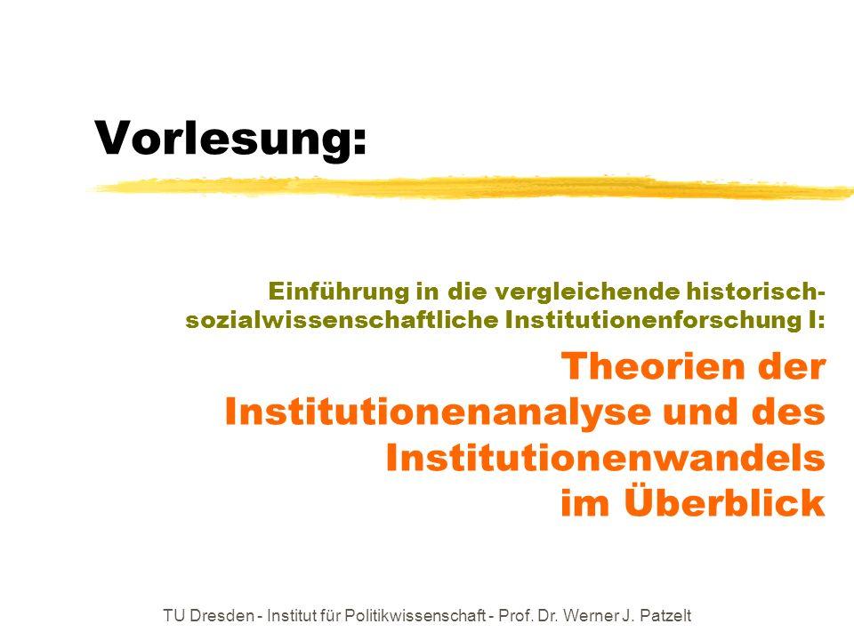 Vorlesung: Einführung in die vergleichende historisch-sozialwissenschaftliche Institutionenforschung I: