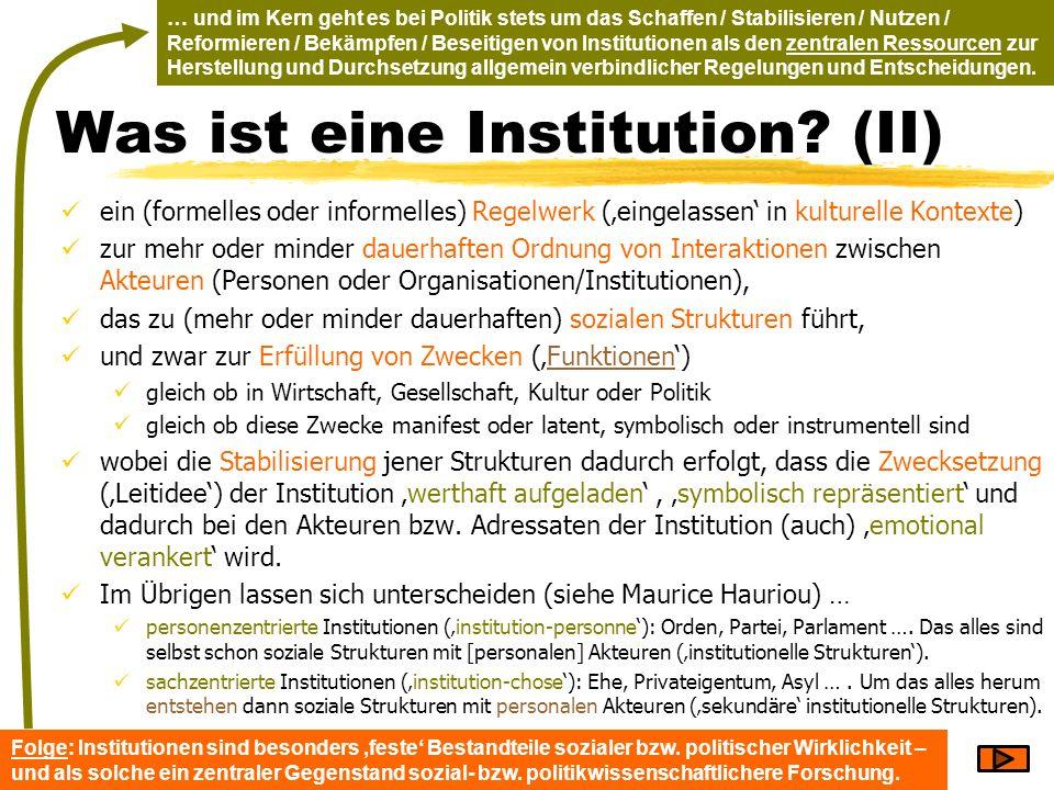 Was ist eine Institution (II)