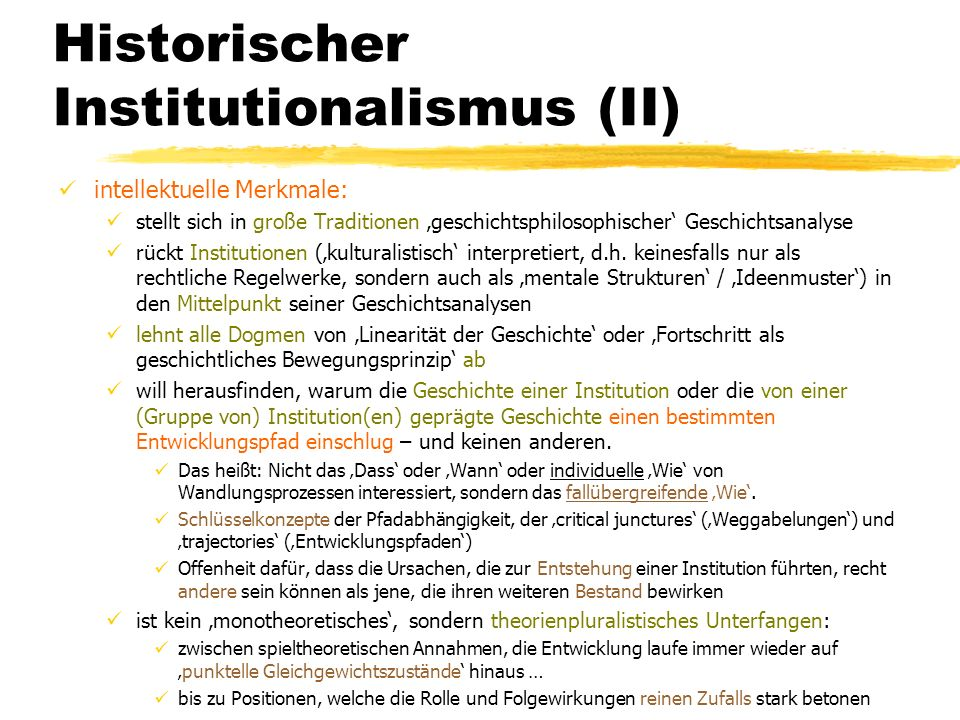 Historischer Institutionalismus (II)