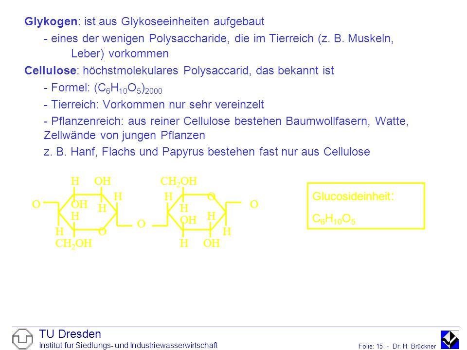 Glykogen: ist aus Glykoseeinheiten aufgebaut