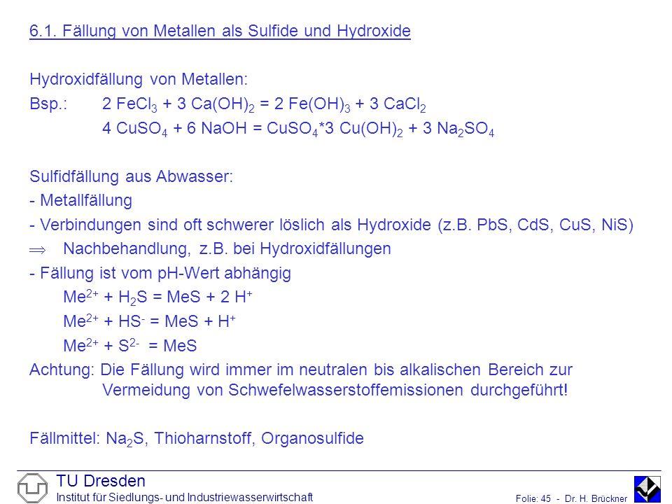6.1. Fällung von Metallen als Sulfide und Hydroxide