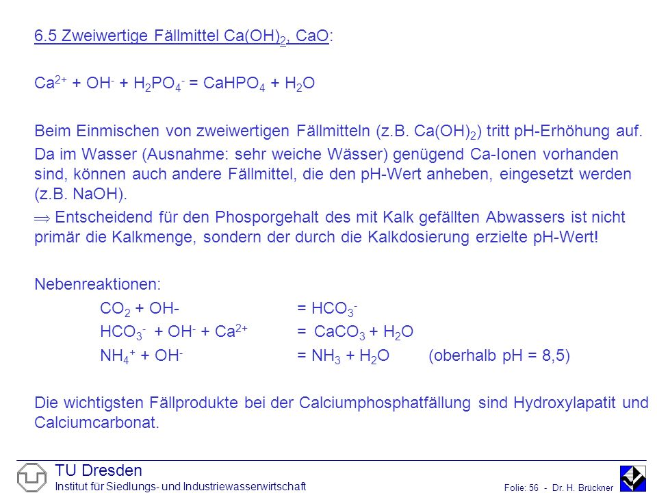 6.5 Zweiwertige Fällmittel Ca(OH)2, CaO: