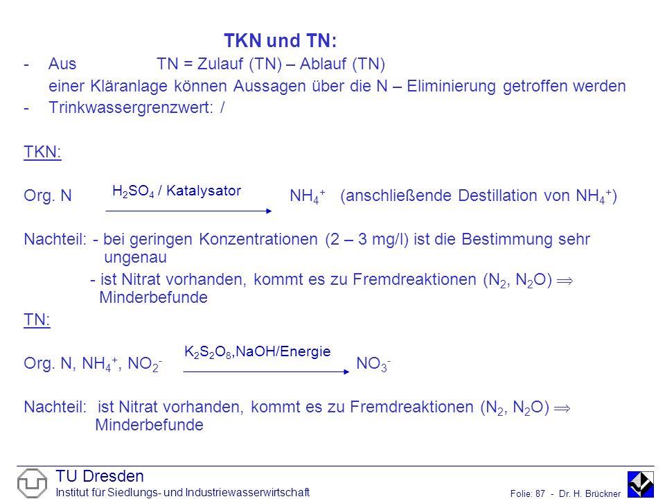 TKN und TN: Aus TN = Zulauf (TN) – Ablauf (TN)