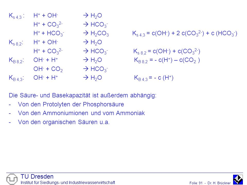 Ks 4,3 : H+ + OH-  H2O H+ + CO32-  HCO3- H+ + HCO3-  H2CO3 Ks 4,3 = c(OH-) + 2 c(CO32-) + c (HCO3-)