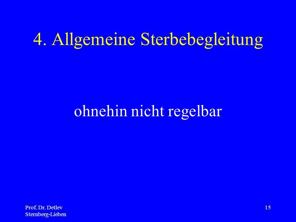 4. Allgemeine Sterbebegleitung
