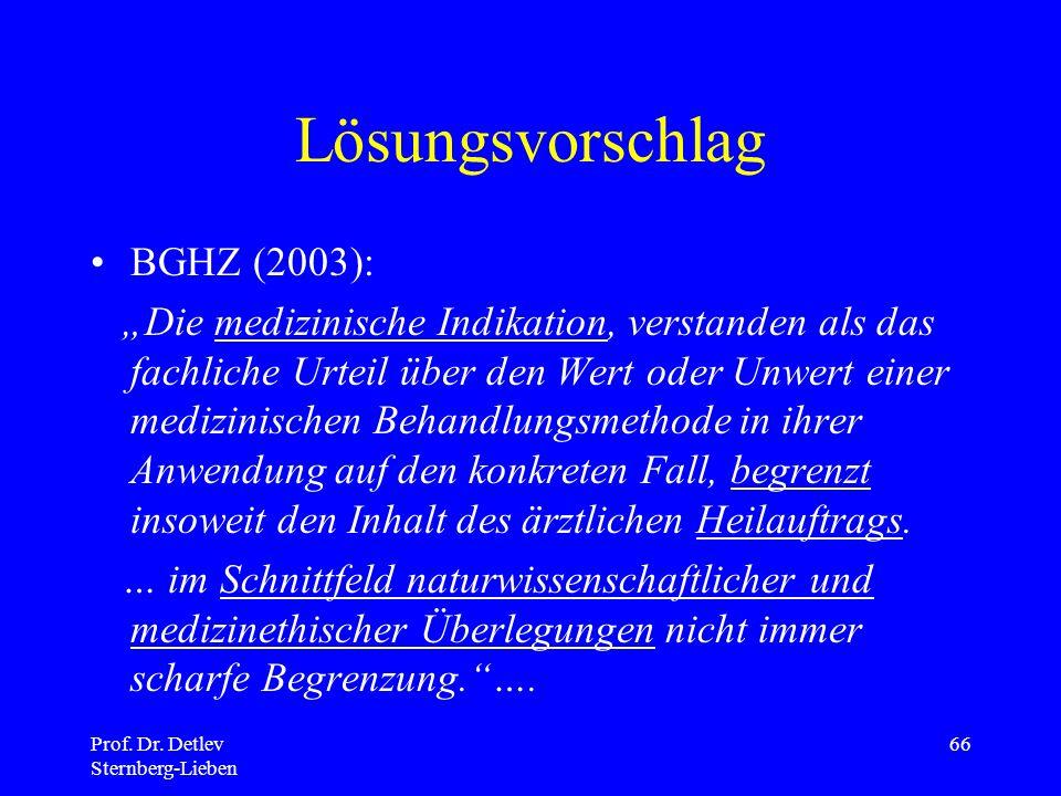 Lösungsvorschlag BGHZ (2003):