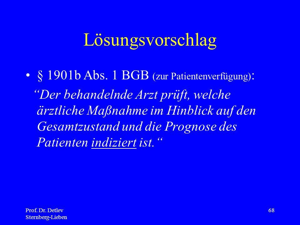 Lösungsvorschlag § 1901b Abs. 1 BGB (zur Patientenverfügung):