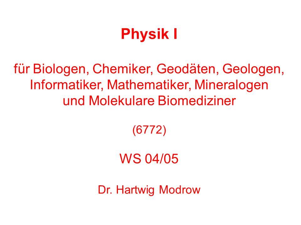 Physik I für Biologen, Chemiker, Geodäten, Geologen,