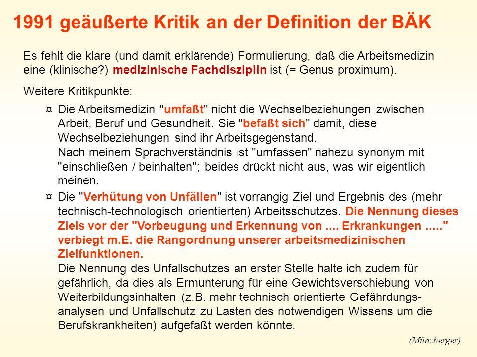1991 geäußerte Kritik an der Definition der BÄK