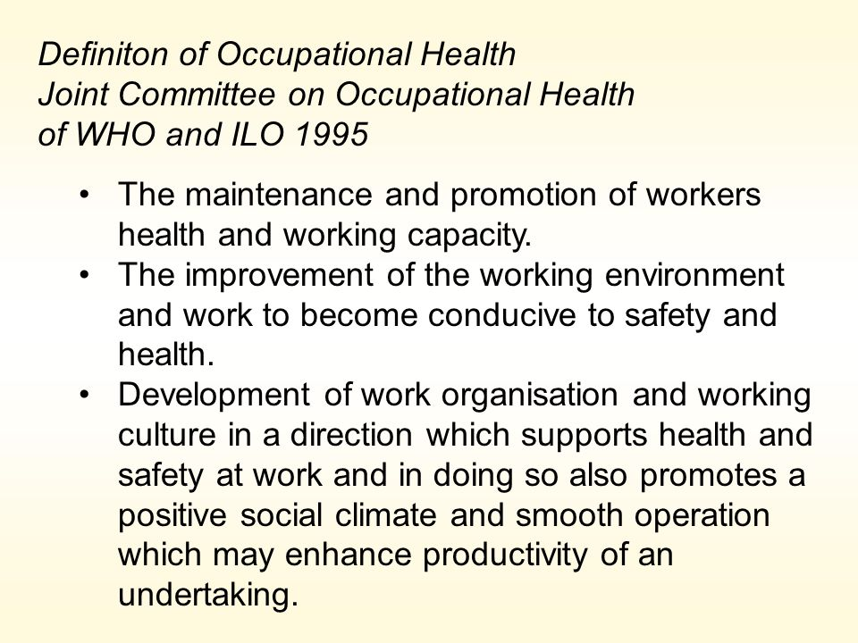 Definiton of Occupational Health