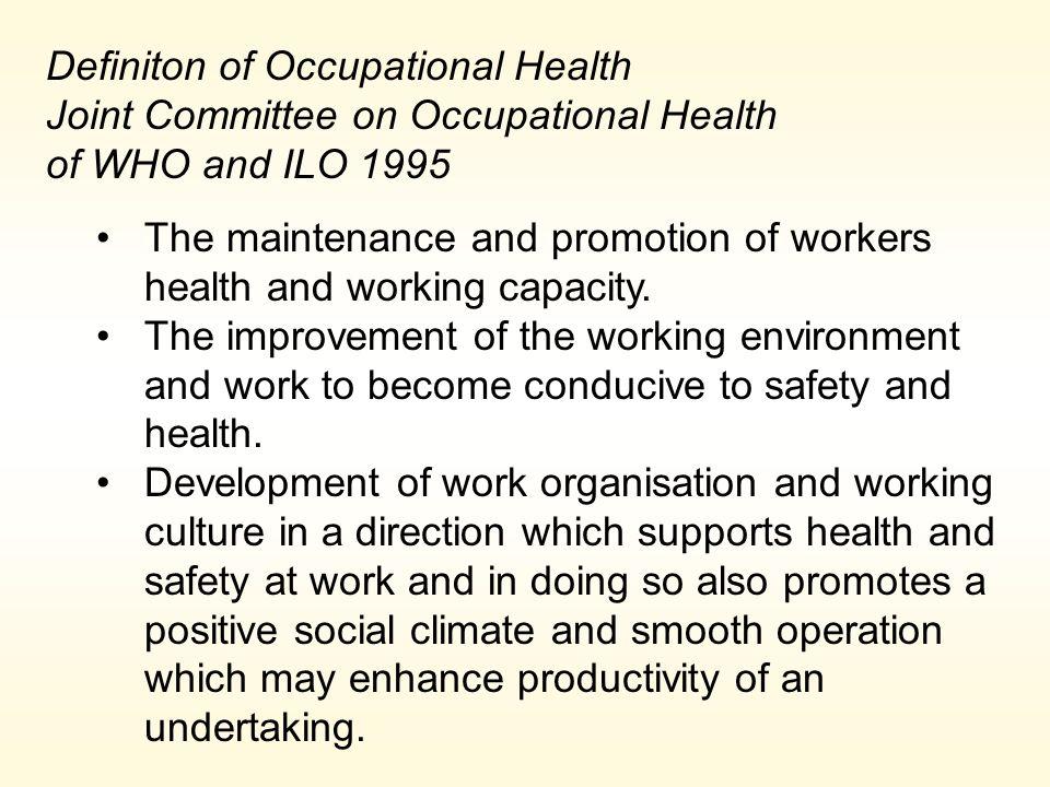 Definiton of Occupational Health