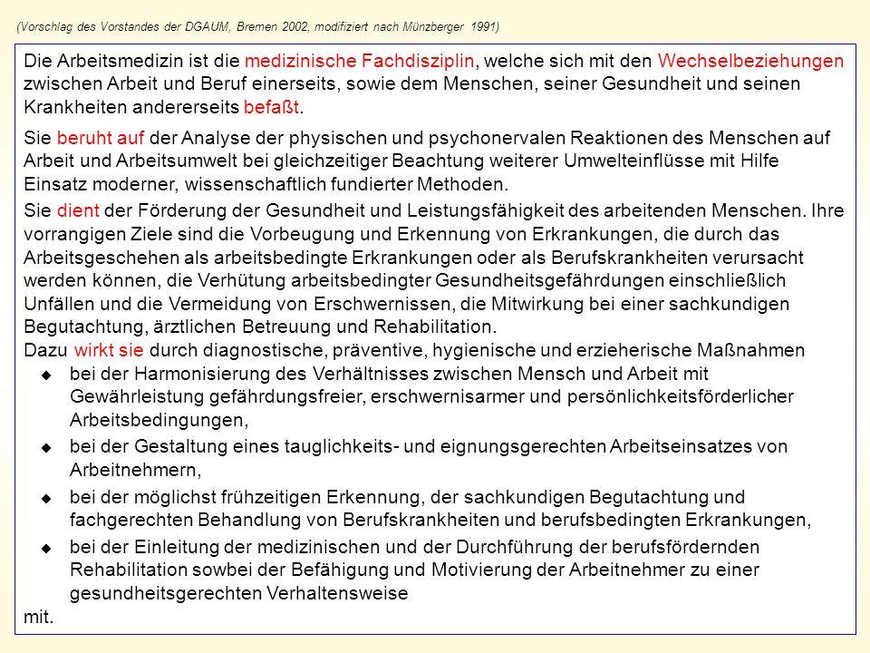 (Vorschlag des Vorstandes der DGAUM, Bremen 2002, modifiziert nach Münzberger 1991)