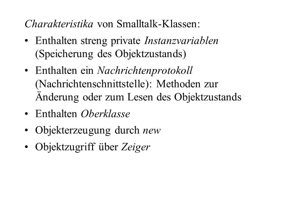 Charakteristika von Smalltalk-Klassen: