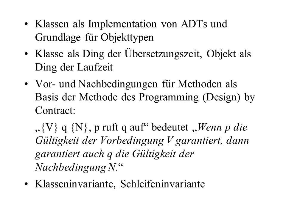 Klassen als Implementation von ADTs und Grundlage für Objekttypen