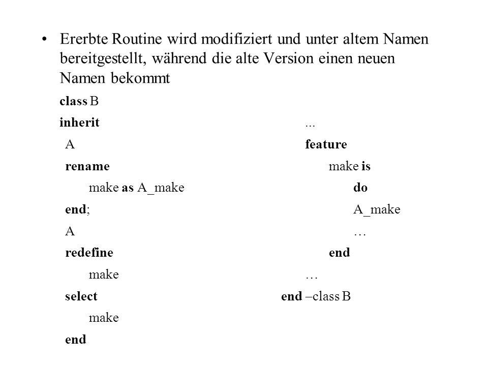 Ererbte Routine wird modifiziert und unter altem Namen bereitgestellt, während die alte Version einen neuen Namen bekommt