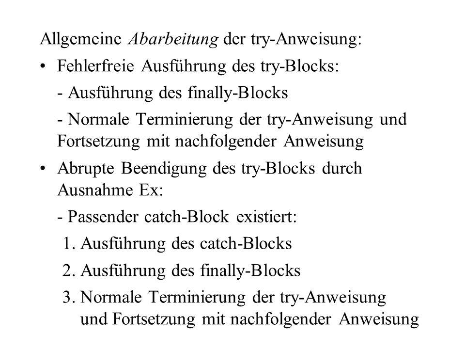 Allgemeine Abarbeitung der try-Anweisung: