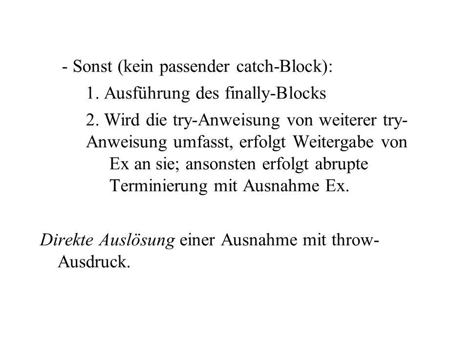 - Sonst (kein passender catch-Block): 1