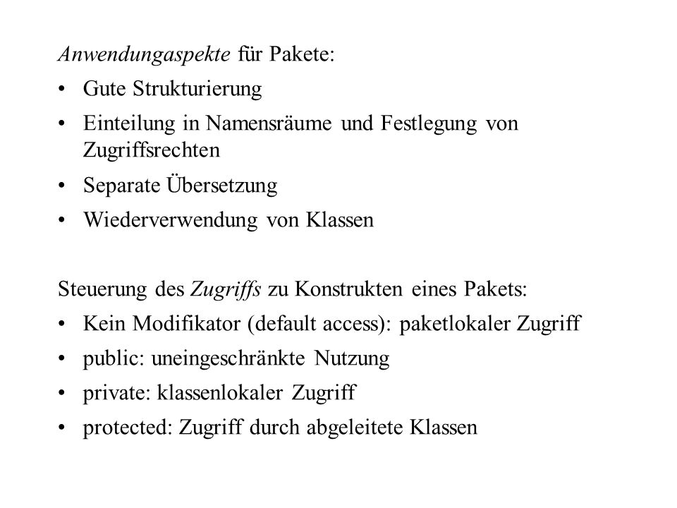 Anwendungaspekte für Pakete: