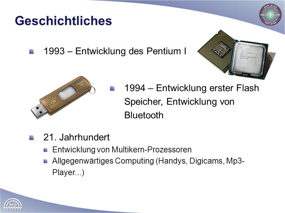 Geschichtliches 1993 – Entwicklung des Pentium I