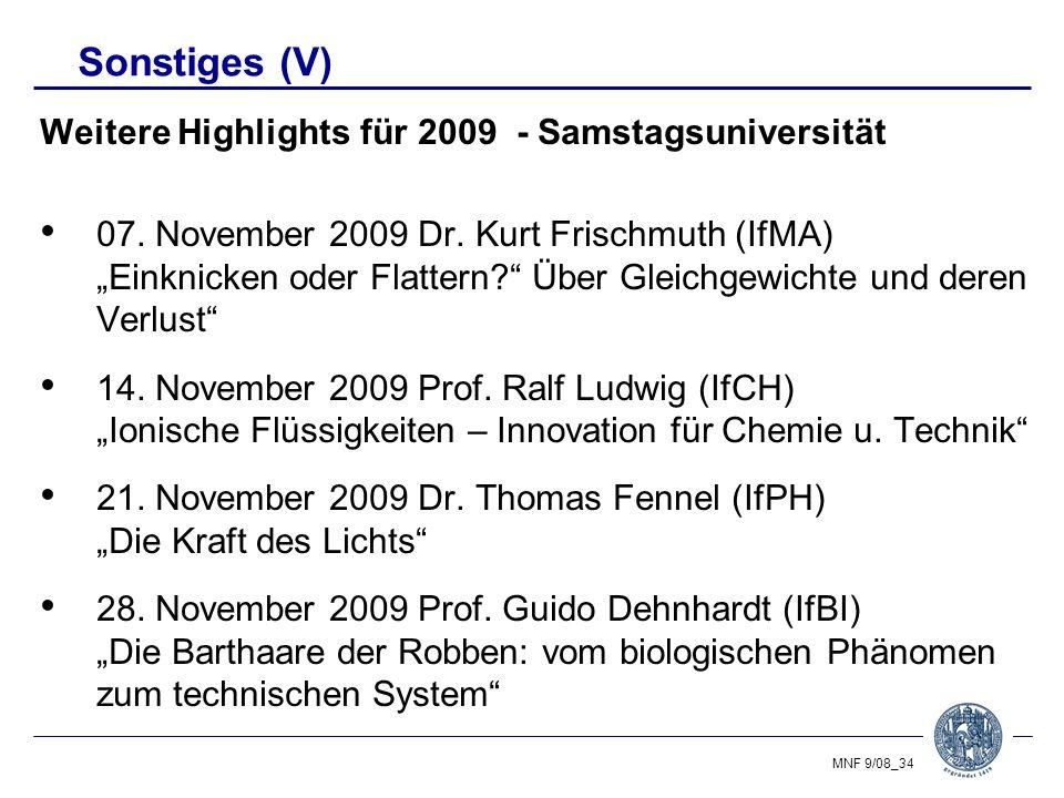 Sonstiges (V) Weitere Highlights für 2009 - Samstagsuniversität