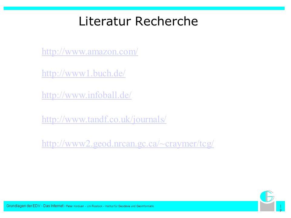 Literatur Recherche http://www.amazon.com/ http://www1.buch.de/