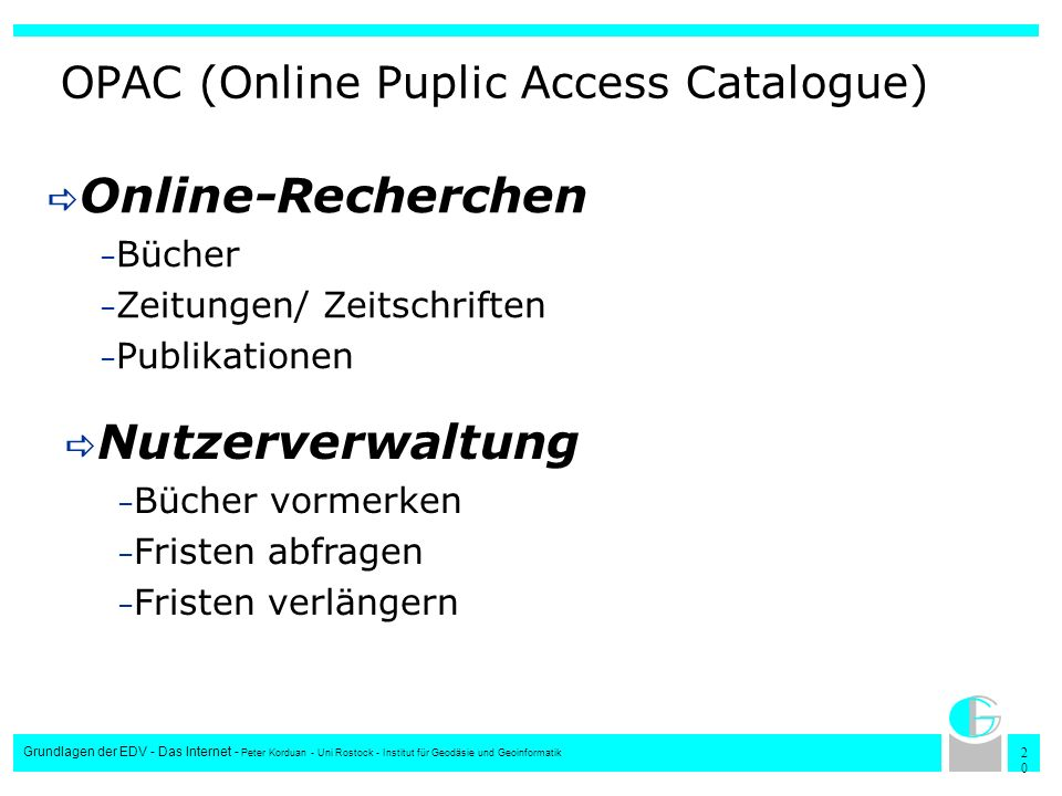 OPAC (Online Puplic Access Catalogue)
