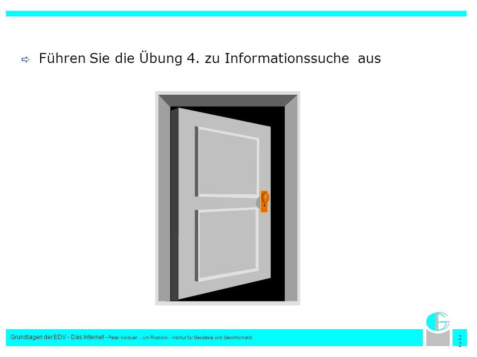 Führen Sie die Übung 4. zu Informationssuche aus