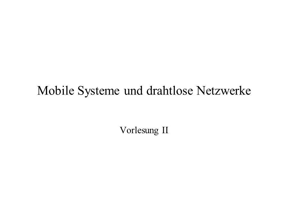 Mobile Systeme und drahtlose Netzwerke