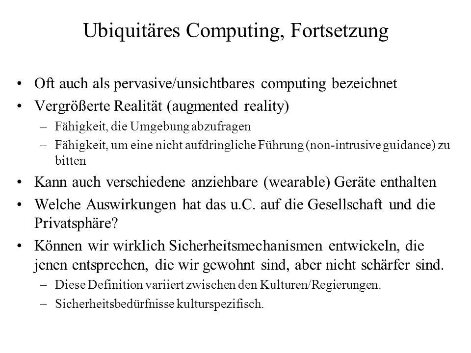 Ubiquitäres Computing, Fortsetzung
