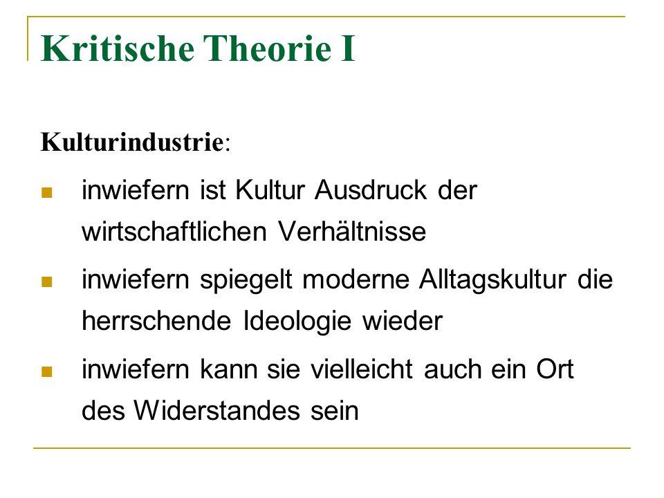 Kritische Theorie I Kulturindustrie:
