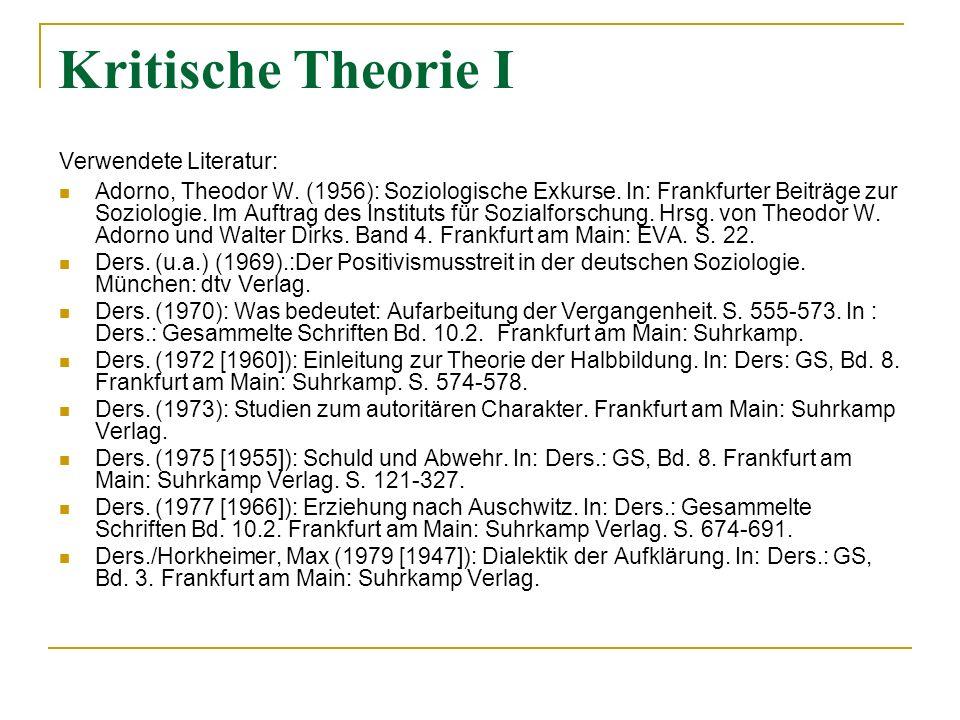 Kritische Theorie I Verwendete Literatur: