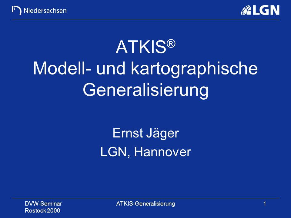 ATKIS® Modell- und kartographische Generalisierung