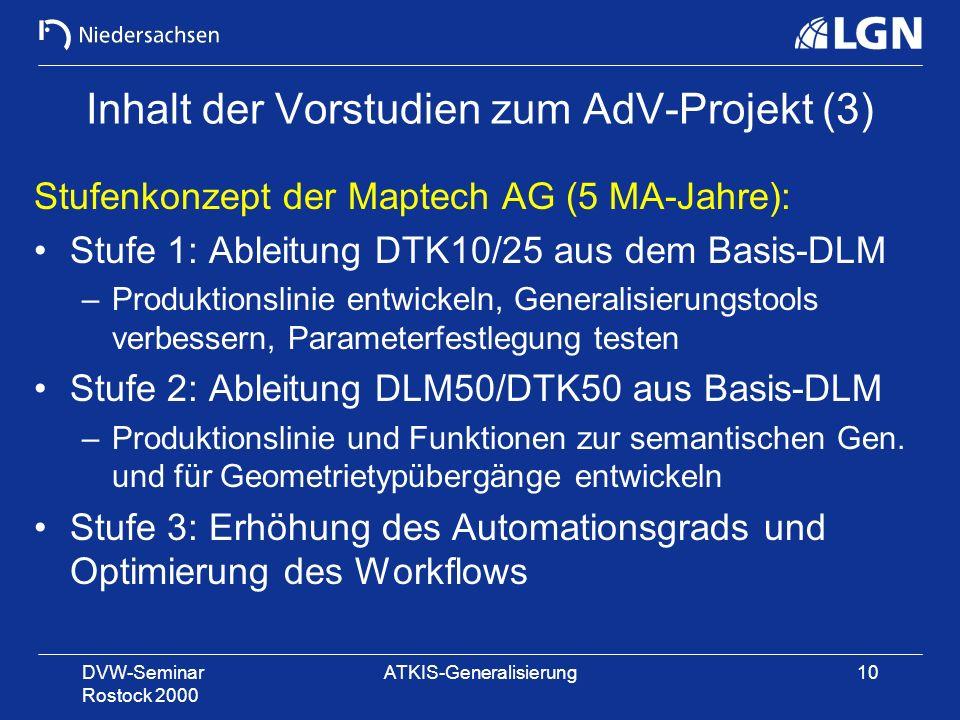 Inhalt der Vorstudien zum AdV-Projekt (3)