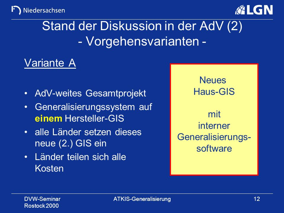 Stand der Diskussion in der AdV (2) - Vorgehensvarianten -