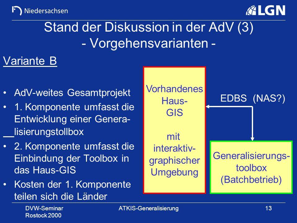 Stand der Diskussion in der AdV (3) - Vorgehensvarianten -
