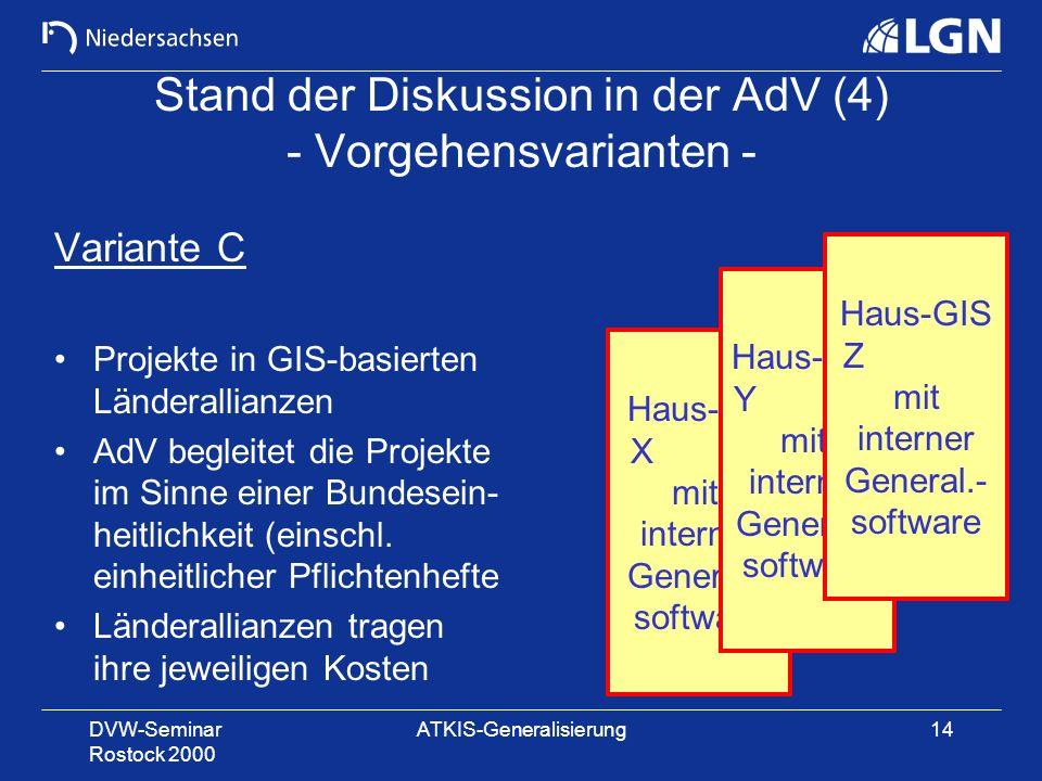 Stand der Diskussion in der AdV (4) - Vorgehensvarianten -